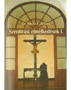 Szentírási elmélkedések I-II. kötet