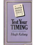 Test your timing