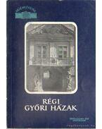Régi győri házak - Jenei Ferenc