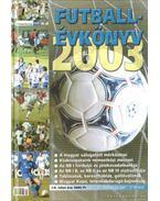 Futballévkönyv 2003. I-II.