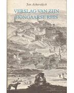 Verslag van Zijn Hongaarse reis in 1823
