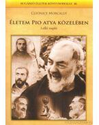 Életem Pio atya közelében