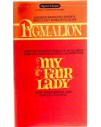Pygmalion/My Fair Lady