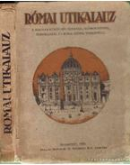 Római utikalauz - Bangha Béla, Artner Edgár