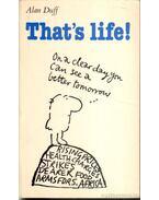 That's life!