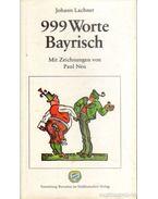 999 Worte Bayrisch