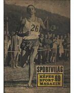 Sportvilág - Peterdi Pál, Lakatos György, Kutas István