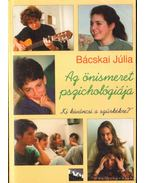 ''Énképző'' - Az önismeret pszichológia