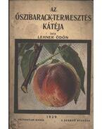 Az őszibarack-termesztés kátéja