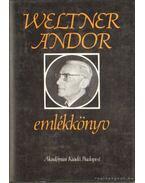 Weltner Andor emlékkönyv