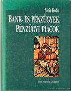 Bank- és pénzügyek, pénzügyi piacok