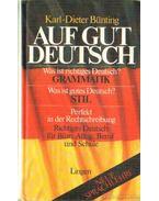 Auf Gut Deutsch