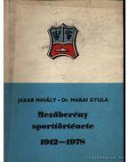 Mezőberény sporttörténete 1912-1978.