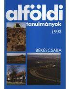 Alföldi tanulmányok 1993.