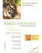 Grál-Füzetek 2008. június V. évf. 2. szám - Az állatok lénye és az ember énje - Kovács Miklós Krisztián (főszerk.)
