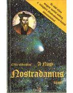 A nagy Nostradamus könyv - Cheetham, Erika