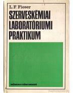 Szerveskémiai laboratóriumi praktikum
