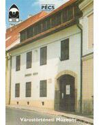 Pécs - Várostörténeti múzeum