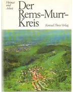 Der Rems-Murr-Kreis - Schleuning, Hans (szerk.), Süsskind, Gabriele (szerk.)