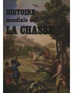 Histoire mondiale de la Chasse
