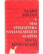 A mai stilisztika nyelvelméleti alapjai