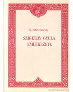 Szigethy Gyula emlékezete (dedikált)