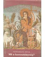Mi a kereszténység?
