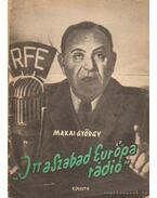 Itt a Szabad Európa rádió