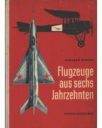 Flugzeuge aus sechs Jahrzehnten