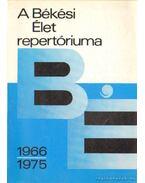 A Békési Élet repertóriuma 1966-1975