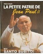 La petitie patrie de Jean Paul II.