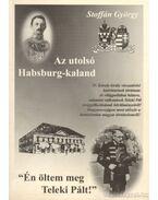 Az utolsó Habsburg-kaland (dedikált)