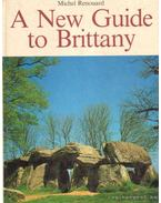A New Guide to Brittany
