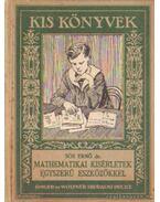 Matematikai kisértetek egyszerű eszközökkel