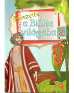 Bevezetés a Biblia világába