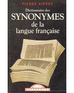 Dictionnaire des synonymes de la langue française - Ripert, Pierre