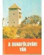 A Dunaföldvári vár
