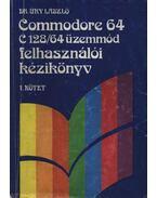 Commodore 64 C 128/64 felhasználói kézikönyv I. kötet