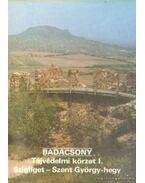 Badacsony - Tájvédelmi körzet I. - Szigliget-Szent György-hegy