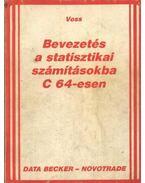 Bevezetés a statisztikai számításokba C 64-esen