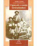 Cigányok a román történelemben - Achim, Viorel