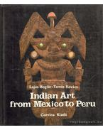 Indian Art from Mexiko to Peru