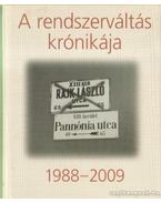 A rendszerváltás krónikája 1988-2009