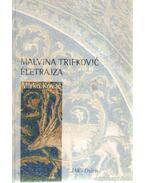 Malvina Trifkovic életrajza