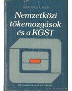 Nemzetközi tőkemozgatások és a KGST