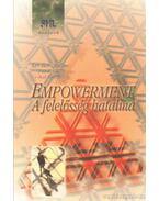 Empowerment - A felelősség hatalma
