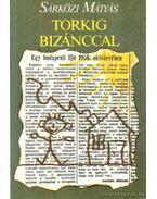 Torkig Bizánccal