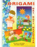 Origami - Ori- Kati házatája