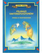 Földrajzi vaktérképgyűjtemény általános és középiskolásoknak