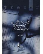 Trezor 1. - A Történeti Hivatal évkönyve 1999.